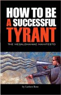 How To Be A Successful Tyrant